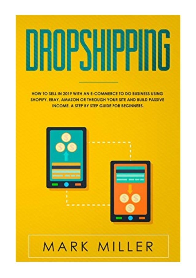 2019) Dropshipping (PDF) How to Sell in 2019 With an E-Commerce to …