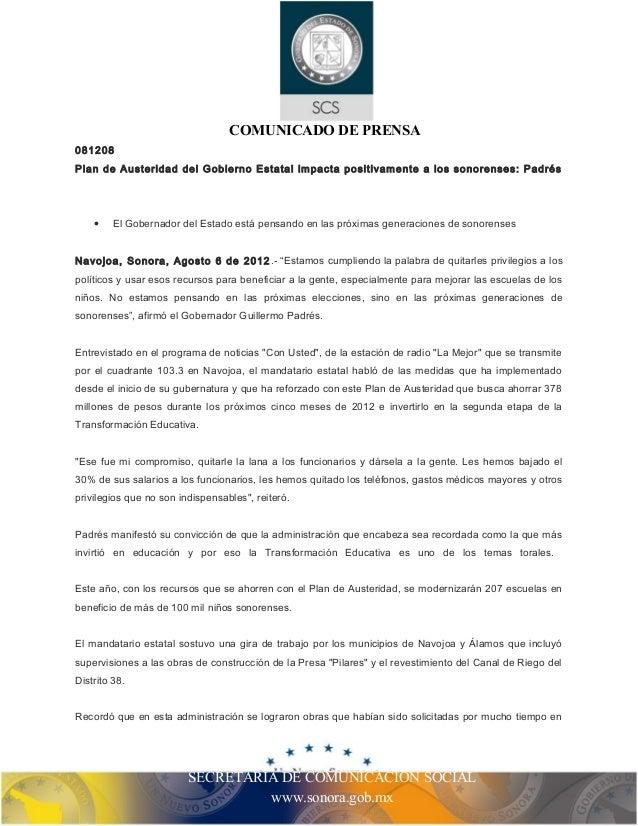 COMUNICADO DE PRENSA  081208  Plan de Austeridad del Gobierno Estatal impacta positivamente a los sonorenses: Padrés  · El...