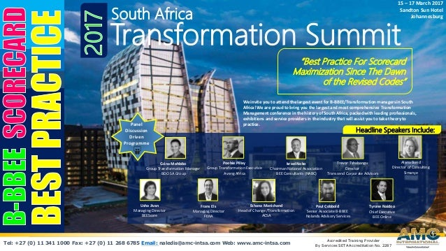 """South Africa Transformation Summit """"Best Practice For Scorecard Maximization Since The Dawn of the Revised Codes"""" 15 – 17 ..."""