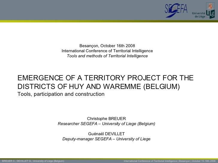 BREUER C., DEVILLET G., University of Liege (Belgium)   International Conference of Territorial Intelligence | Besançon | ...