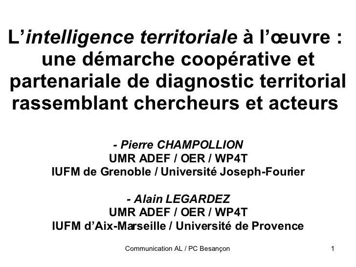 L' intelligence territoriale  à l'œuvre :  une démarche coopérative et partenariale de diagnostic territorial rassemblant ...