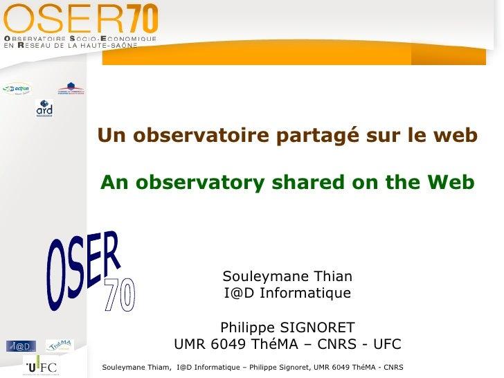 Un observatoire partagé sur le web  An observatory shared on the Web                                  Souleymane Thian    ...