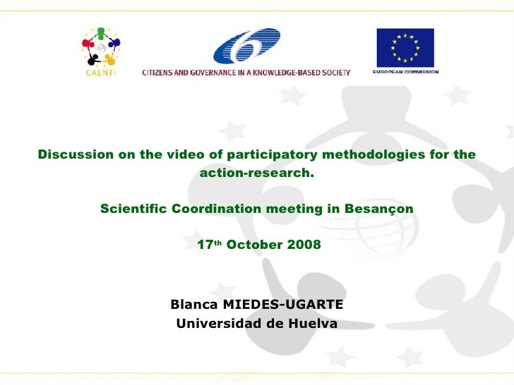 Discussion on the video of participatory methodologies for the action-research. Scientific Coordination meeting in Besanço...