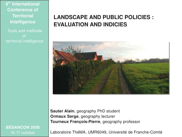 6thInternational  Conferenceof     Territorial            LANDSCAPEANDPUBLICPOLICIES:    Intelligence           ...