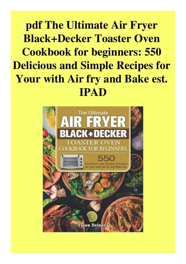 Black And Decker Air Fryer Recipes