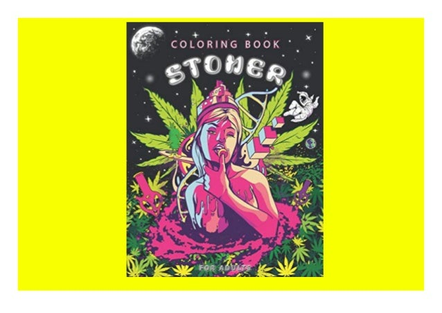 ❤FULL DOWNLOAD⭐ Stoner Coloring Book For Adults Trippy Coloring Book …