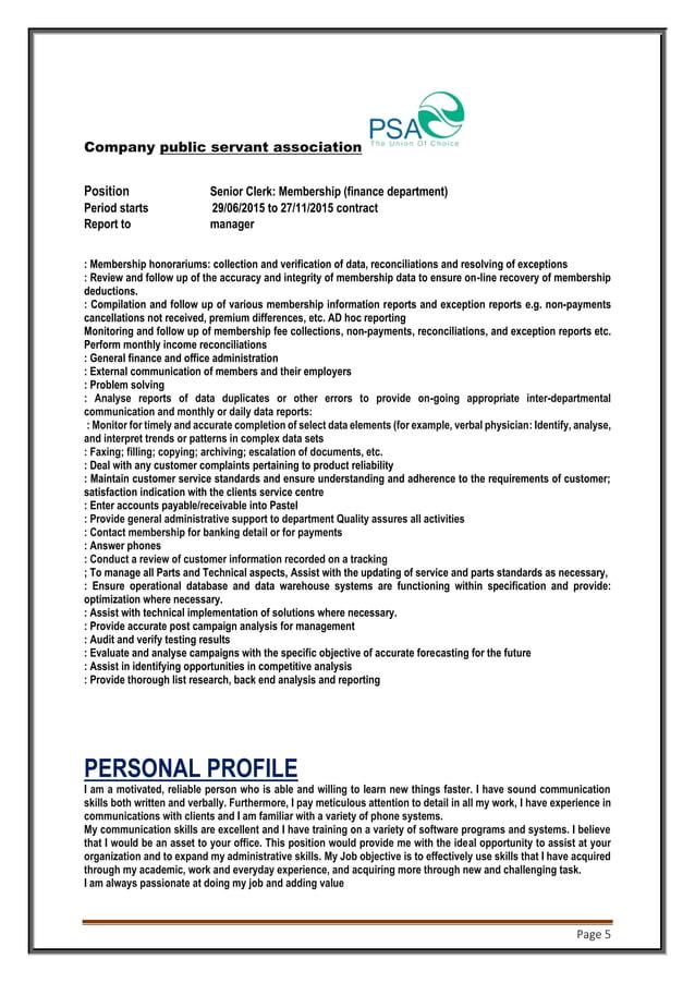 Page 5 Company public servant association public serant assosiation Position Senior Clerk: Membership (finance department)...