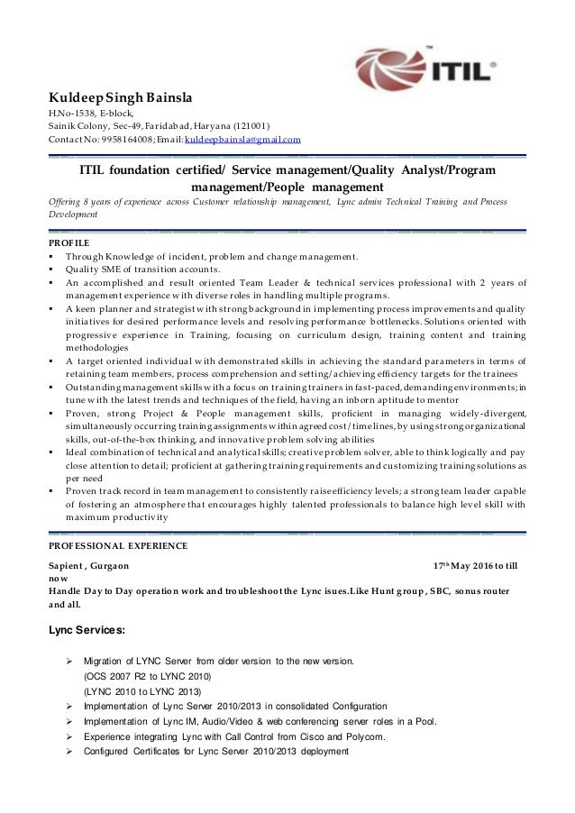 Kuldeep Lync Administrator Resume. KuldeepSingh Bainsla H.No 1538, E Block,  Sainik Colony, ...  Administrator Resume