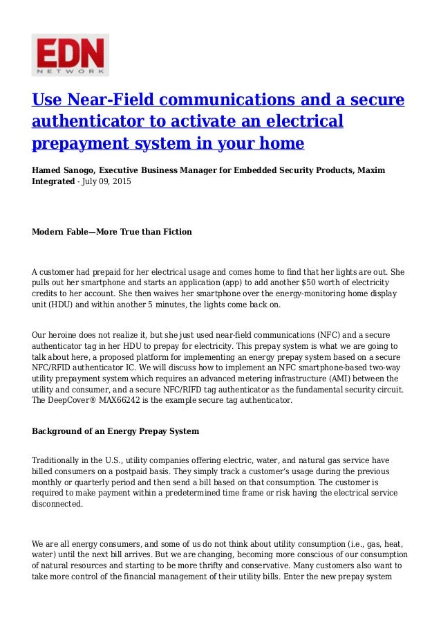 Use Near-Field communications and a secure authenticator to activate an electrical prepayment system in your home Hamed Sa...