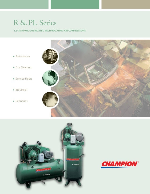 R & PL Series 1.5–35 HP Oil-Lubricated Reciprocating Air Compressors  Automotive  Dry Cleaning  Service Fleets  Indust...