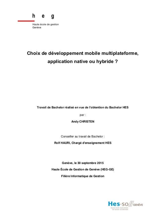 Choix de développement mobile multiplateforme, application native ou hybride ? Travail de Bachelor réalisé en vue de l'obt...