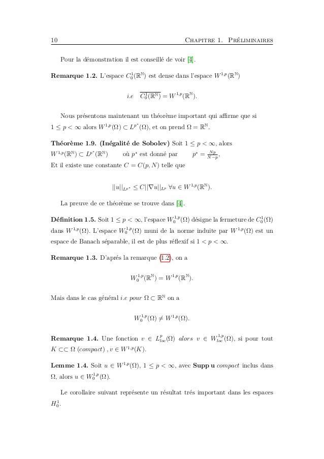 12 Chapitre 1. Préliminaires Où α ∈ [0, 1] , p, q ≥ 1 vérifie : α = 1 s − 1 q 1 N − 1 p + 1 s −1 (1.2) Et valable si : (1.1...