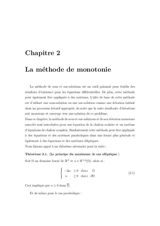 2.1. La méthode de monotonie pour les problèmes paraboliques21 2.1.1 Définition de sous et sur-solution Définition 2.1. Une ...