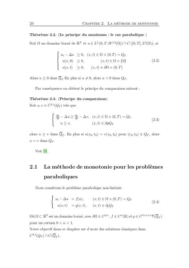 22 Chapitre 2. La méthode de monotonie A partir de (2.7) la fonction F(u) = cu + f(u) est croissante en u pour u ∈ u, u . ...