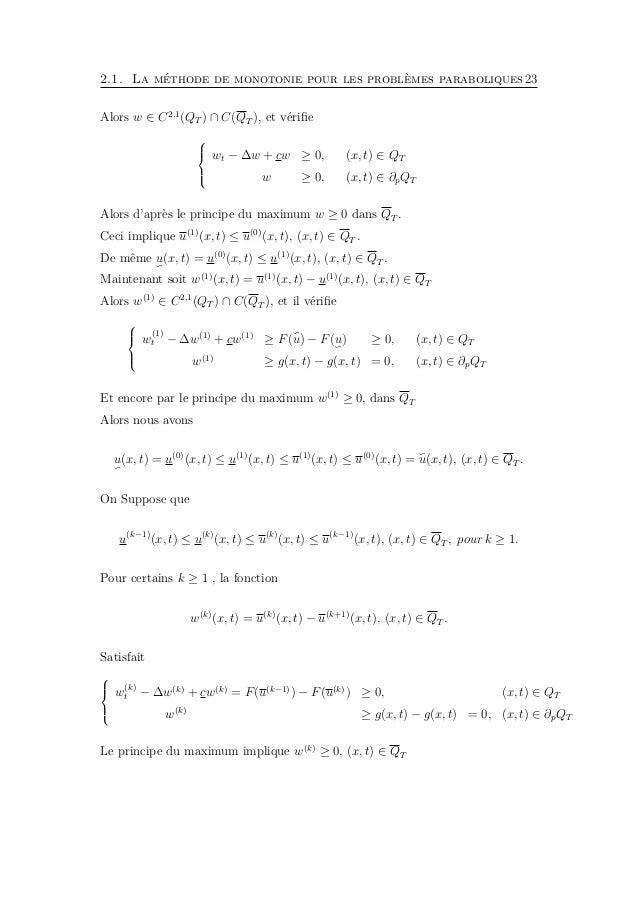 2.1. La méthode de monotonie pour les problèmes paraboliques25 u est une solution du problème    ut − ∆u + cu = f, (x...
