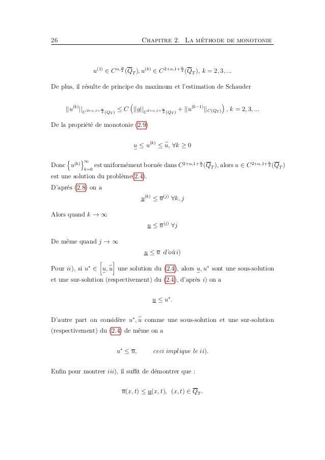 28 Chapitre 2. La méthode de monotonie donc nous pouvons prendre c = k, c = −k. Corollaire 2.1. Soient u, u est une sous-s...
