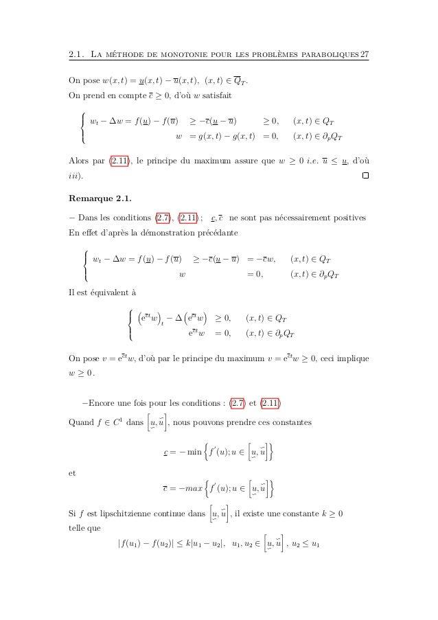 2.1. La méthode de monotonie pour les problèmes paraboliques29 Théorème 2.6. Soient u, u sont des sous-solution et sur-sol...