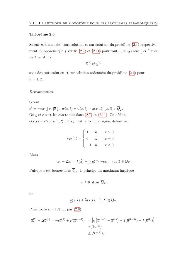 2.2. Méthode de monotonie pour les systèmes parabolique couplés 31 Où Ω ∈ RN est un domaine borné avec ∂Ω ∈ C2,α , fi ∈ Cα...