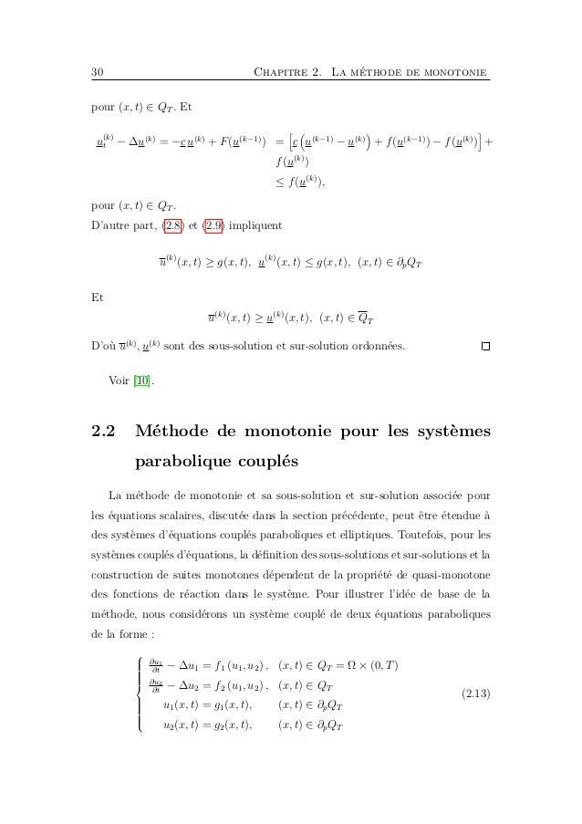 32 Chapitre 2. La méthode de monotonie La sous-solution et la sur-solution, notées par u = u 1 , u 2 et u = u1, u2 , respe...