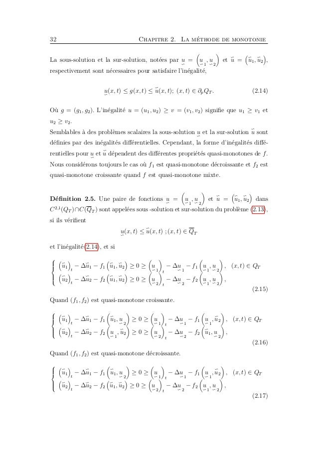 34 Chapitre 2. La méthode de monotonie avec (u1, u2) ≥ (v1, v2),    f1(u1, u2) − f1(v1, v2) ≤ −c1 ((u1 − v1) + (u2 − ...