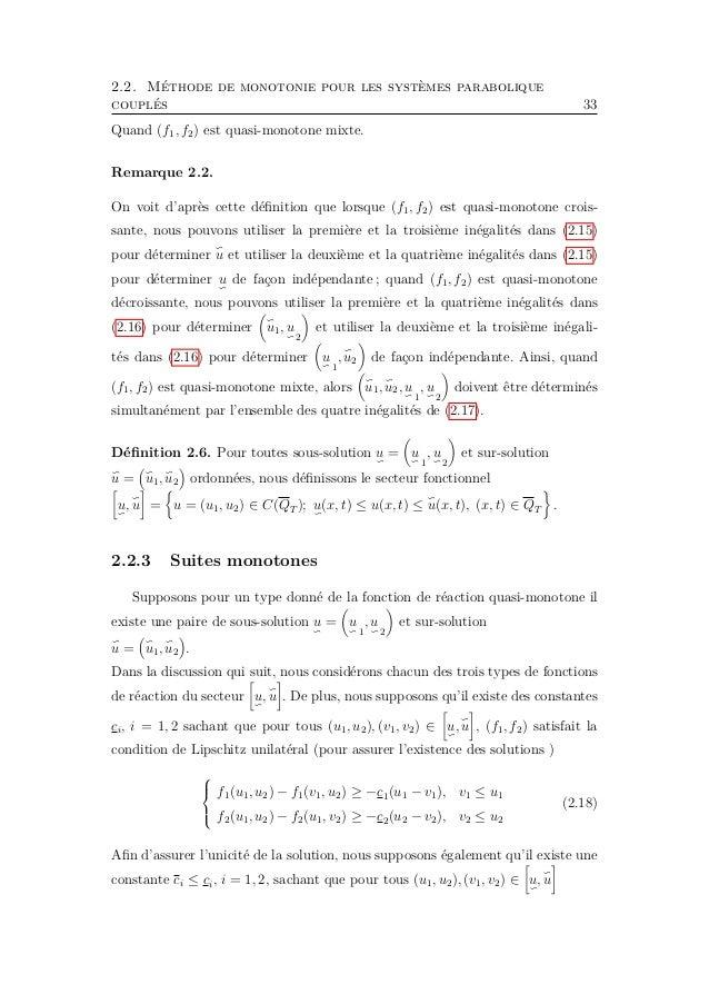 2.2. Méthode de monotonie pour les systèmes parabolique couplés 35 est garanti par la théorie de L2 et le principe du maxi...