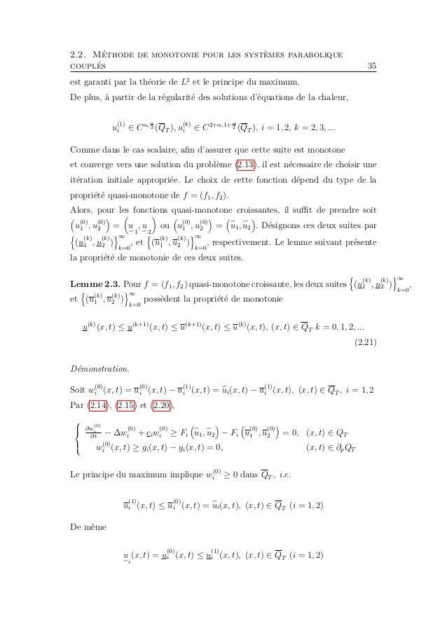 2.2. Méthode de monotonie pour les systèmes parabolique couplés 37 cet cas :    ∂u (k) 1 ...