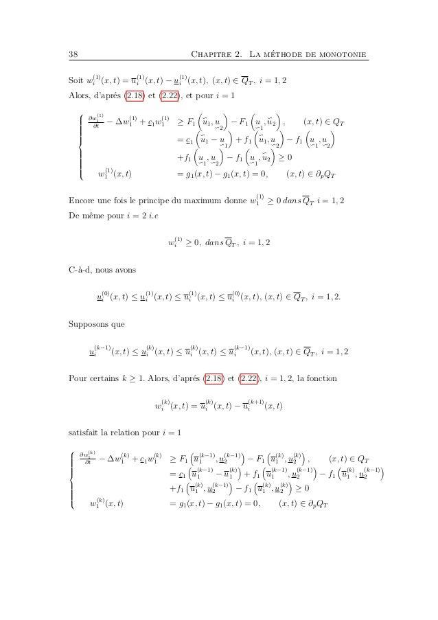 40 Chapitre 2. La méthode de monotonie Par (2.17), (2.23) et (2.24)    ∂w (0) 1 ∂t − ∆w (0) 1 + c1w (0)...