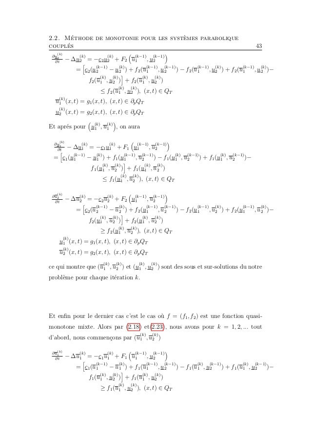 2.2. Méthode de monotonie pour les systèmes parabolique couplés 45 En suivant le même raisonnement que dans la démonstrati...