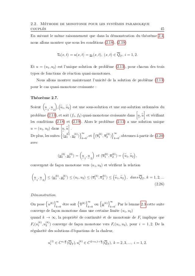 2.2. Méthode de monotonie pour les systèmes parabolique couplés 47 Cela peut être prouvé par le même argument que dans la ...