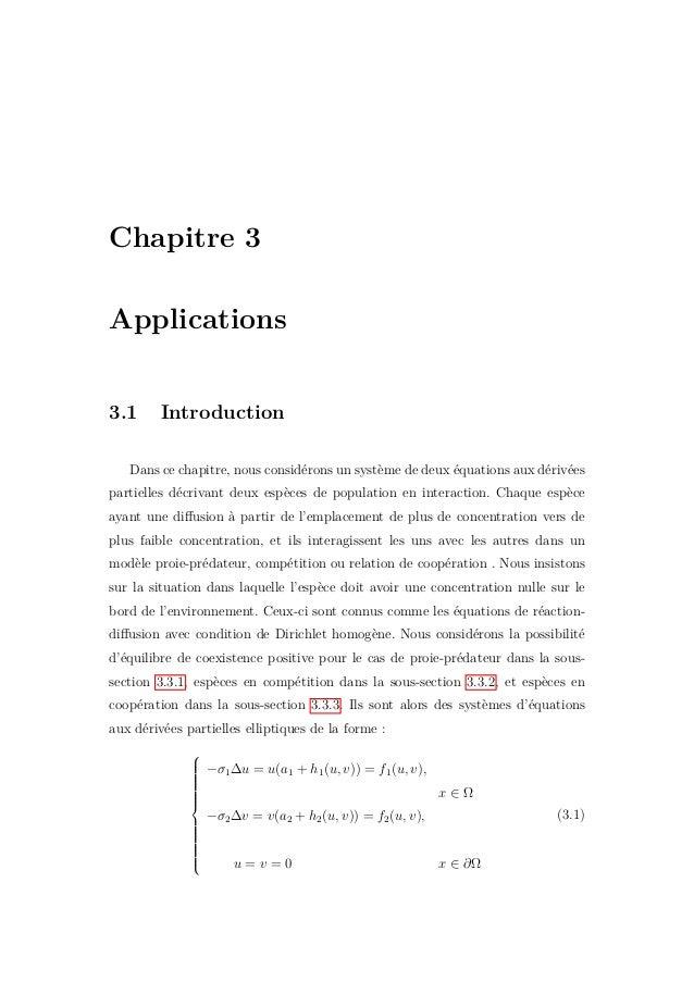 54 Chapitre 3. Applications de la biomasse proie en biomasse prédateur. (b) cas 02 :α = −c, β = −d, d'où on a un modèle de...