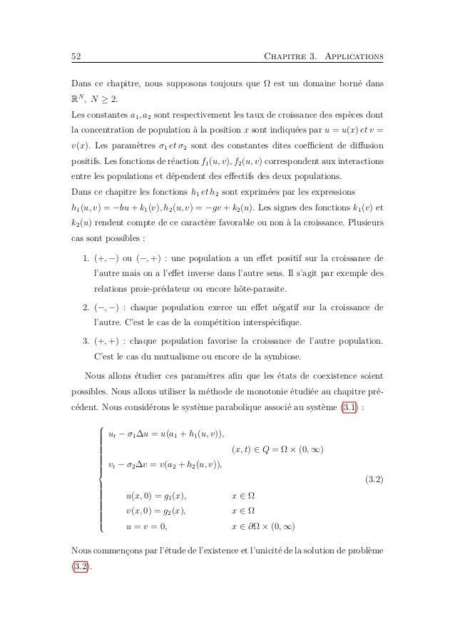 3.2. Existence et unicité de problème parabolique 55 1. Pour le premier cas : (i.e. F = (f1, f2) est quasi-monotone mixte)...