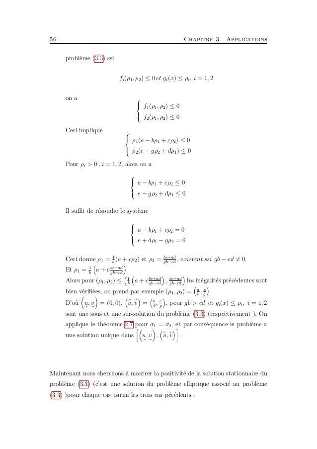 3.3. Existence d'une solution de coexistence 59 2. Maintenant on cherche une sous-solution du problème sous la forme u, v ...