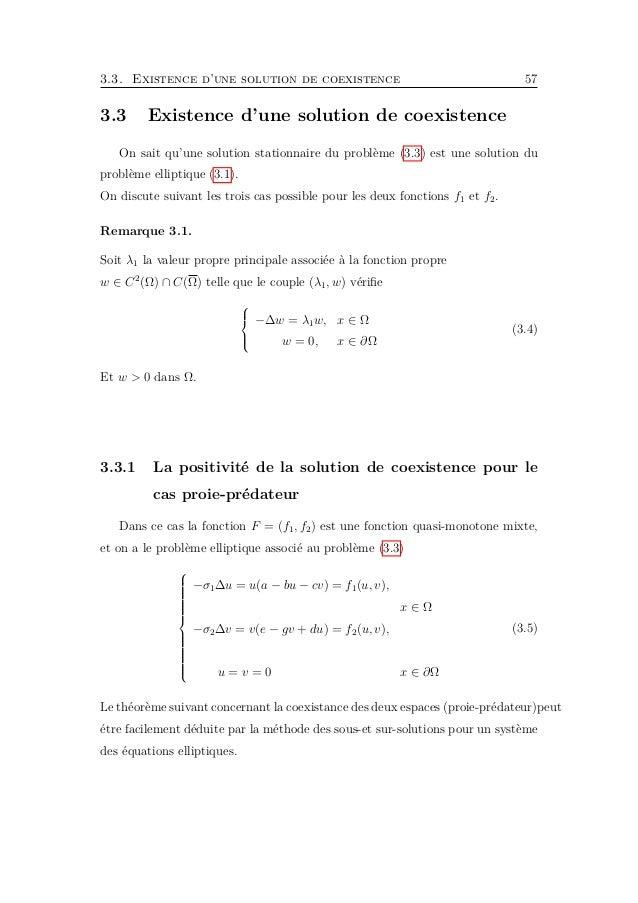 60 Chapitre 3. Applications 3.3.2 La positivité de la solution de coexistence pour le cas compétition Dans ce cas la fonct...