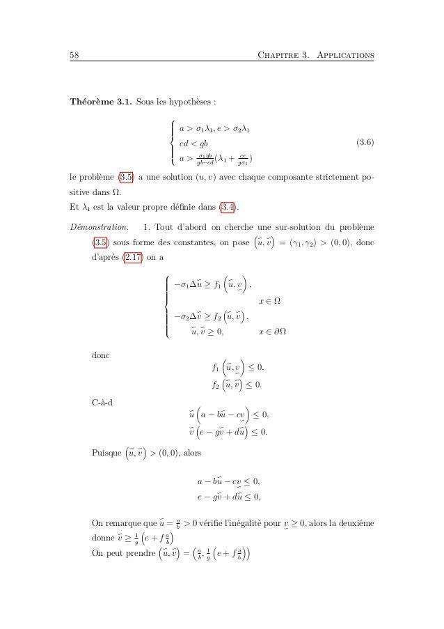 3.3. Existence d'une solution de coexistence 61 Pour k1 > 0, alors a − bk1 − cr2w ≤ 0, pour r2 << 1 il faut choisir k1 > a...