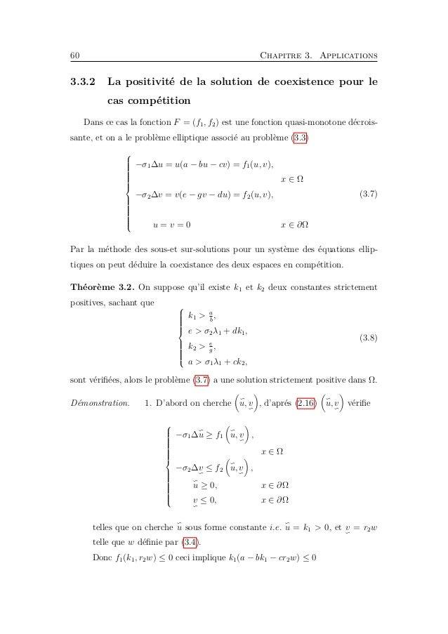 3.3. Existence d'une solution de coexistence 63 Ceci implique    σ1µ1λ1w ≤ µ1w(a − bµ1w + cµ2w), σ2µ2λ1w ≤ µ2w(e − gµ...