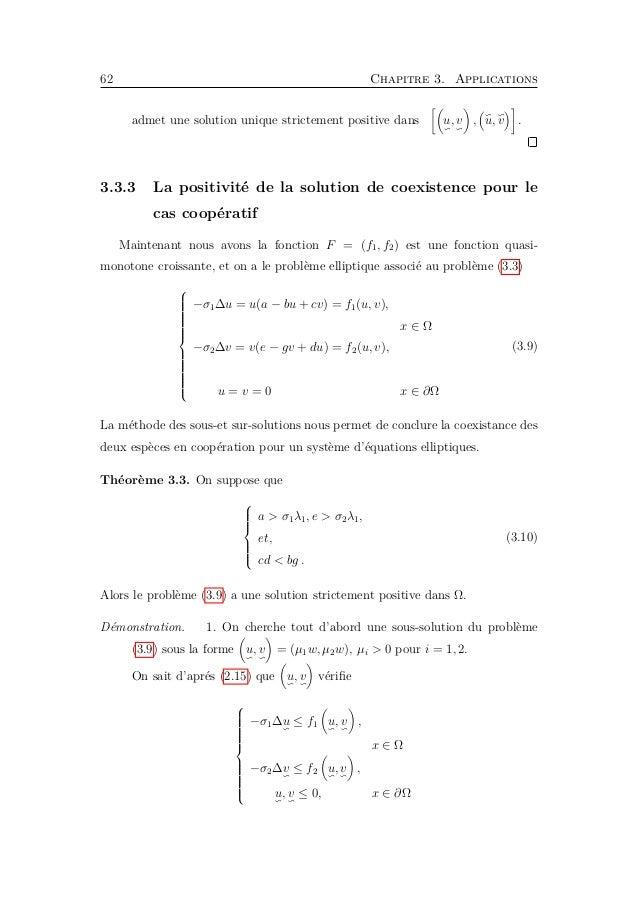 3.4. Le comportement asymptotique 65 Pour chaque 1 ≤ i, j ≤ 2, i = j alors u1(x), u2(x) est asymptotiquement stable Ici as...