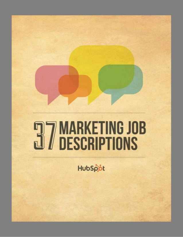 About These Job Descriptions The following descriptions correspond to the CMO's Guide to Modern-Day Marketing Org Structur...