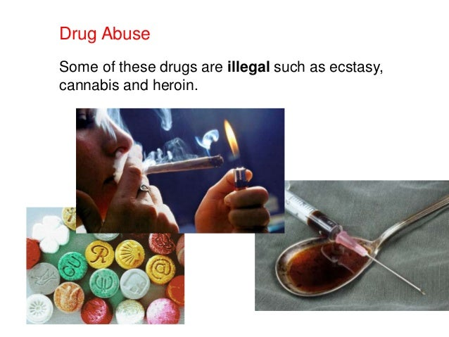 uses and abuse of drugs Many people don't understand why or how other people become addicted to drugs they may mistakenly think that those who use drugs lack moral principles or willpower and that they could stop their drug use simply by choosing to in reality, drug addiction is a complex disease, and quitting usually takes.