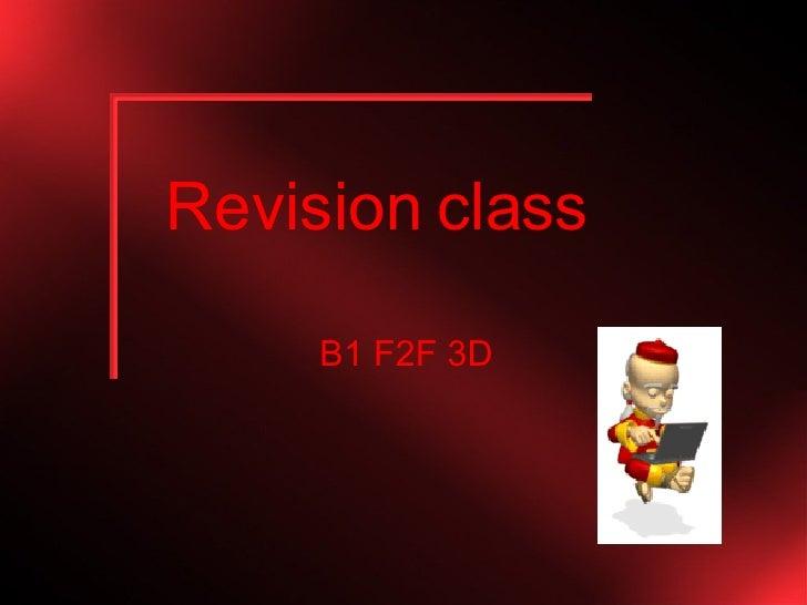 Revision class B1 F2F 3D