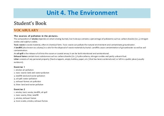 Unit 4. The Environment Student's Book VOCABULARY The sources of pollution in the pictures. The composition of smoke depen...