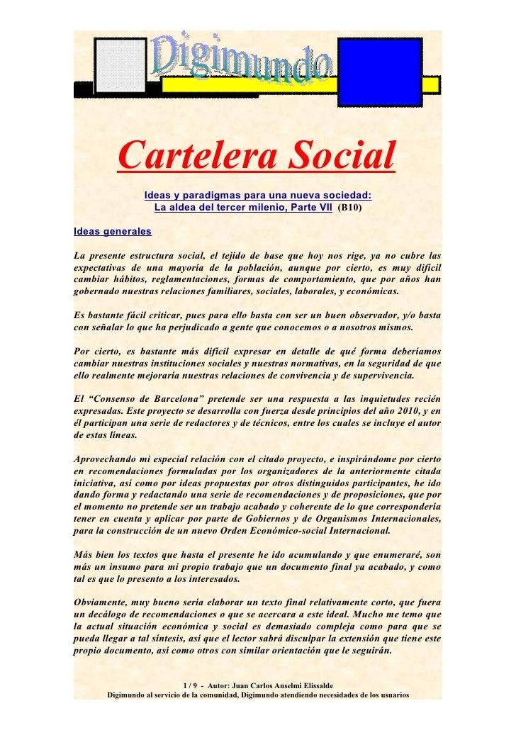 Cartelera Social                   Ideas y paradigmas para una nueva sociedad:                     La aldea del tercer mil...