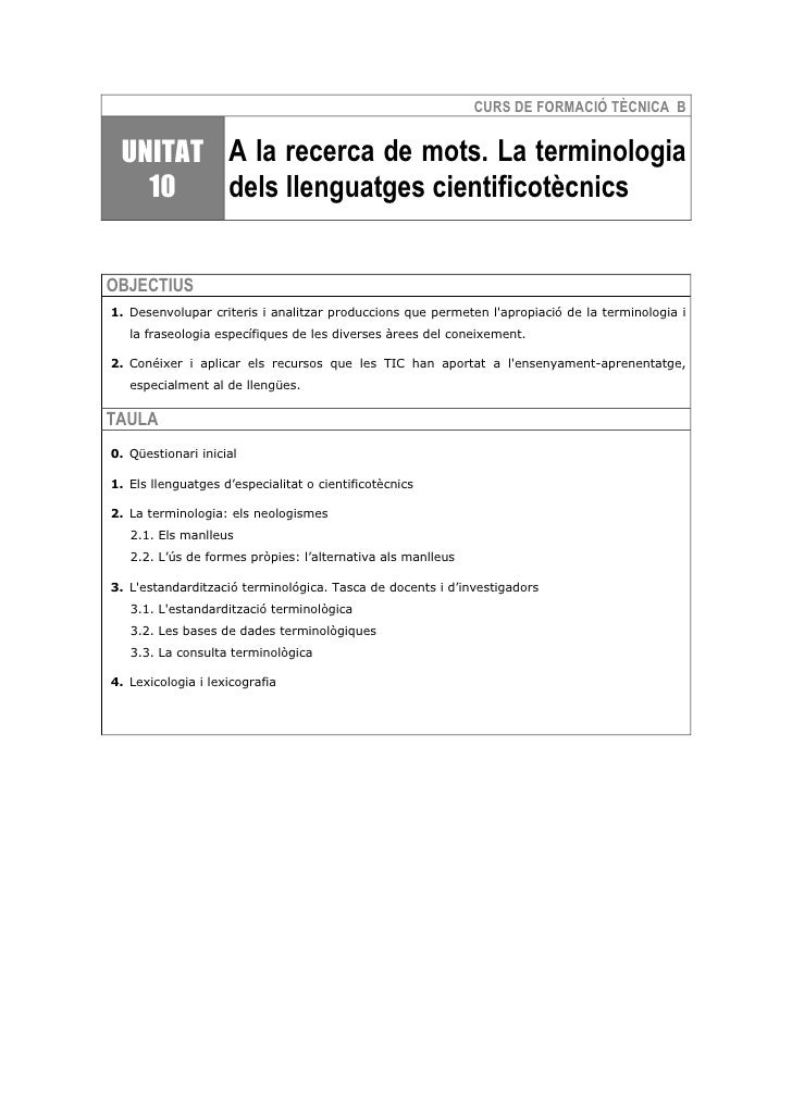 CURS DE FORMACIÓ TÈCNICA B    UNITAT A la recerca de mots. La terminologia    10   dels llenguatges cientificotècnics   OB...