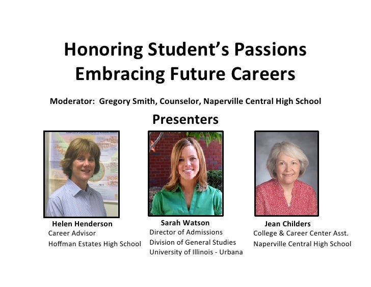 Honoring Student's Passions          Embracing Future Careers                                               ...