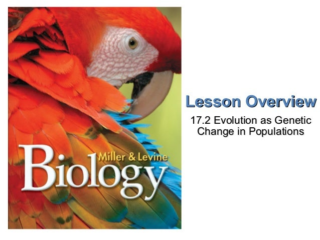 Lesson Overview 17.2 Evolution as Genetic Change in Populations