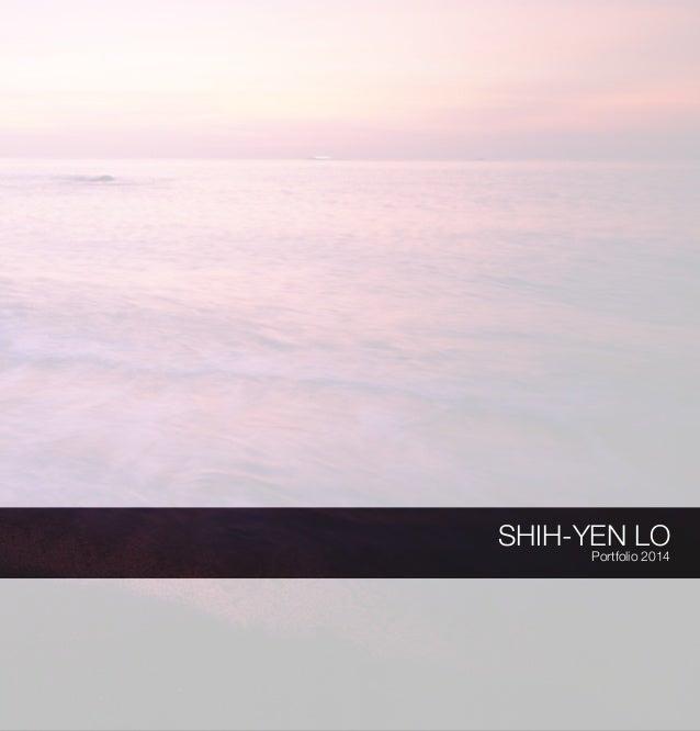 SHIH-YEN LO Portfolio 2014