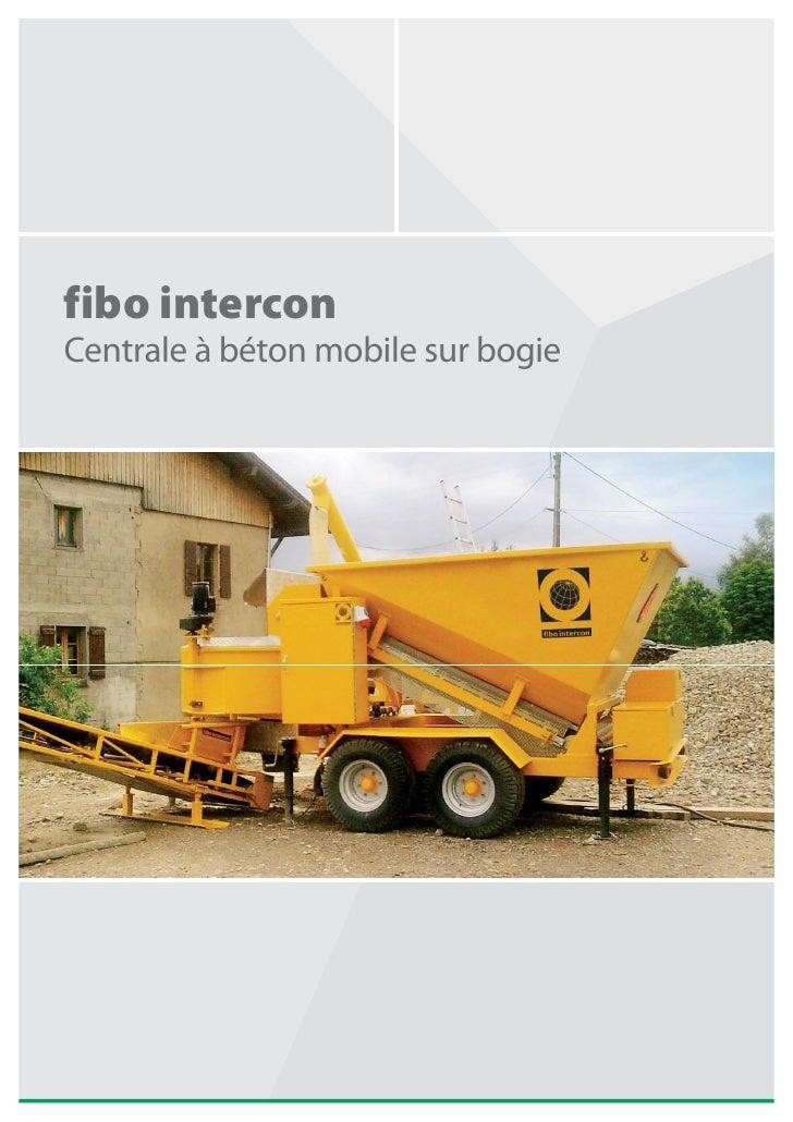 fibo intercon Centrale à béton mobile sur bogie