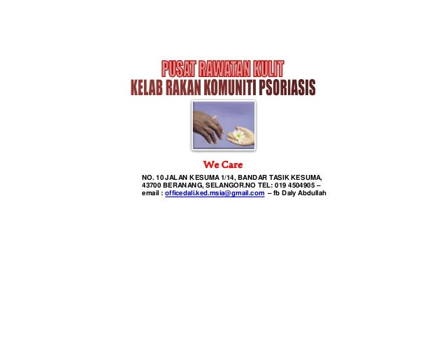 We Care NO. 10 JALAN KESUMA 1/14, BANDAR TASIK KESUMA, 43700 BERANANG, SELANGOR.NO TEL: 019 4504905 – email : officedali.k...