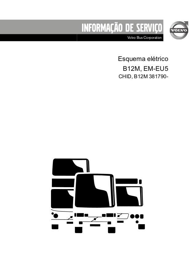 Informação de Serviço Volvo Bus Corporation Esquema elétrico B12M, EM-EU5 CHID, B12M 381790-