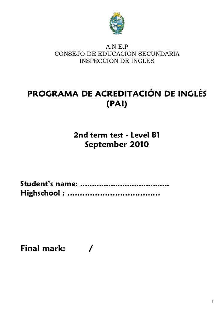 A.N.E.P            CONSEJO DE EDUCACIÓN SECUNDARIA                  INSPECCIÓN DE INGLÉS  PROGRAMA DE ACREDITACIÓN DE INGL...