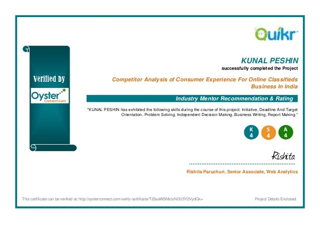 KUNAL PESHIN successfully completed the Project Competitor Analysis of Consumer Experience For Online Classifieds Business...